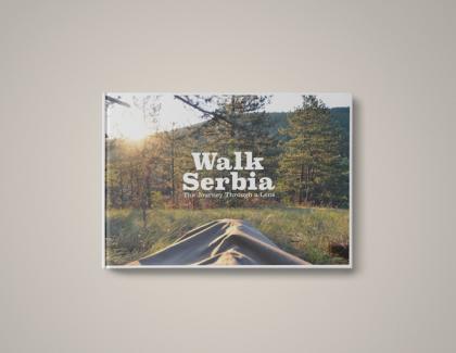 Walk Serbia – Kickstarter kampanja o jednoj divnoj priči