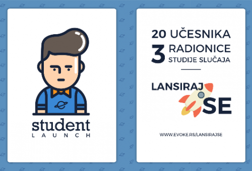 """Evoke agencija ovog leta organizuje besplatne radionice pod nazivom  """"Student Launch"""""""