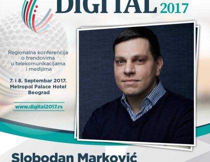 Digital 2017 – Slobodan Marković: Domaća IT scena je jedan od najzdravijih segmenata domaće ekonomije